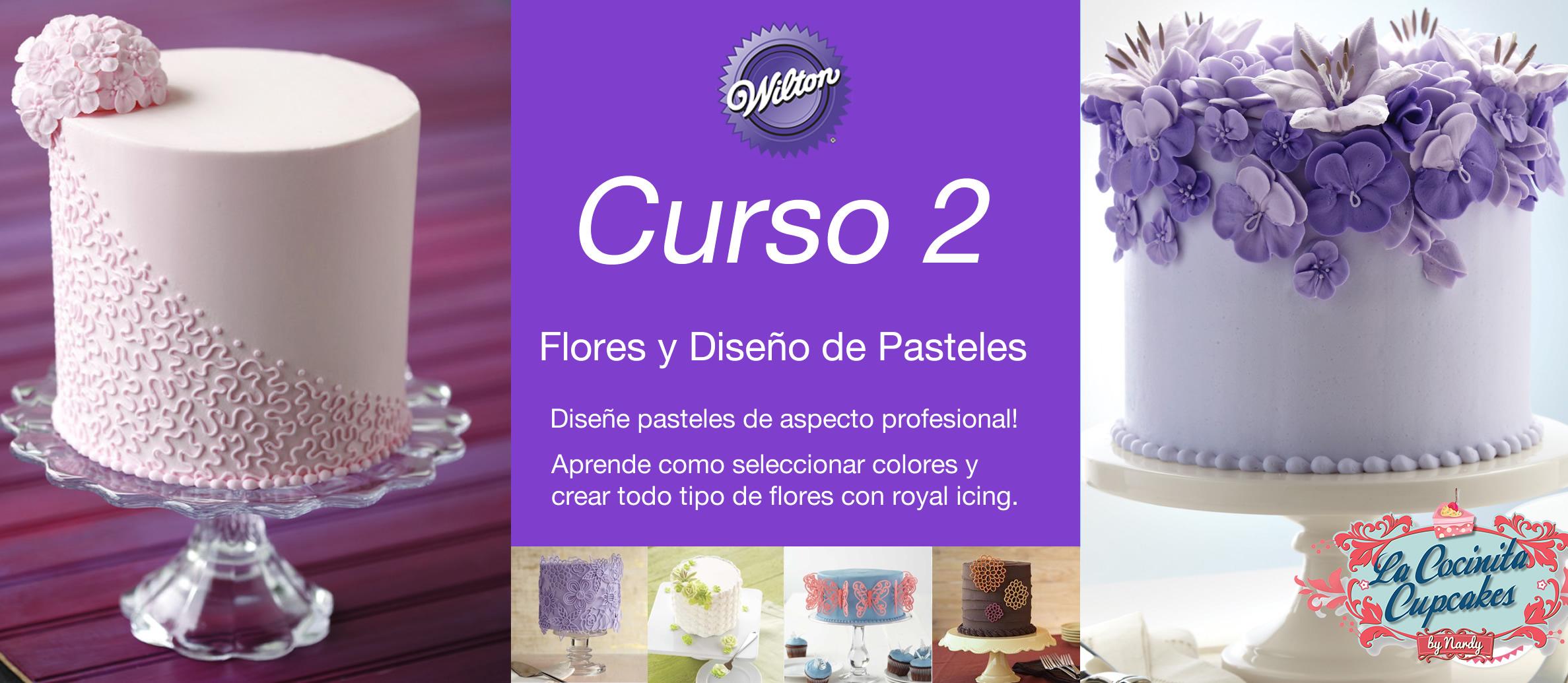 Curso Wilton 2 Flores y diseño de pasteles – La Cocinita Cupcakes